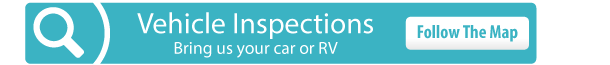 Vehicle Inspections | Bring us your car or RV